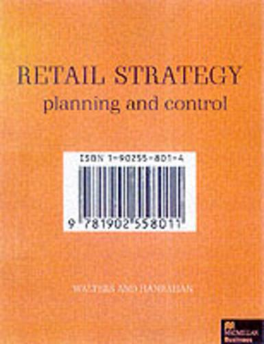 Retail Strategy: Planning and Control (Paperback)