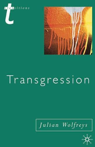 Transgression: Identity, Space, Time - Transitions (Hardback)