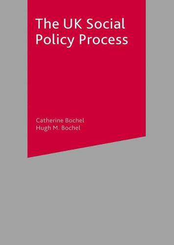The UK Social Policy Process (Paperback)