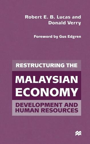 Restructuring the Malaysian Economy: Development and Human Resources (Hardback)