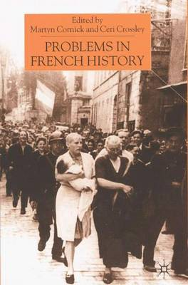 Problems in French History (Hardback)