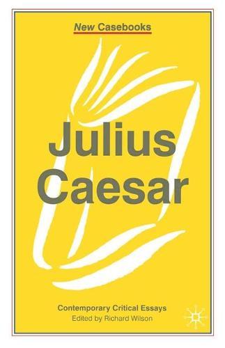 Julius Caesar - New Casebooks (Hardback)