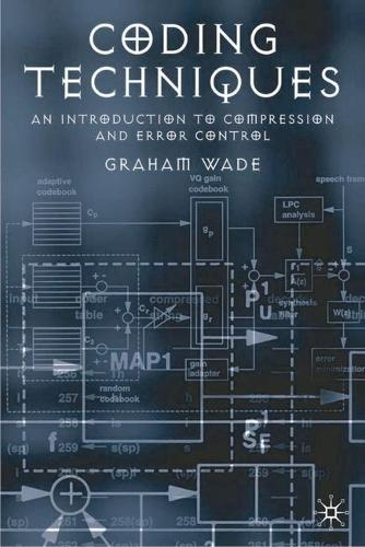 Coding Techniques: An Introduction to Compression and Error Control (Paperback)