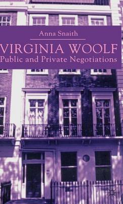 Virginia Woolf: Public and Private Negotiations (Hardback)