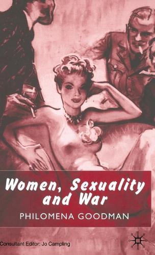 Women, Sexuality and War (Hardback)