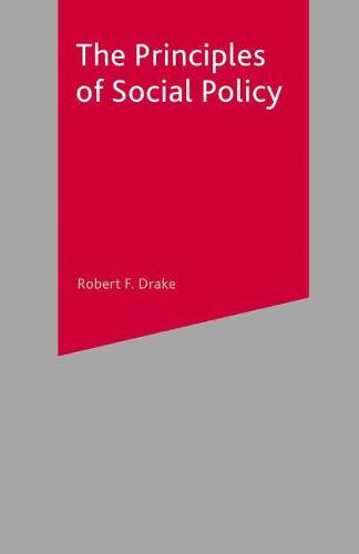 The Principles of Social Policy (Paperback)