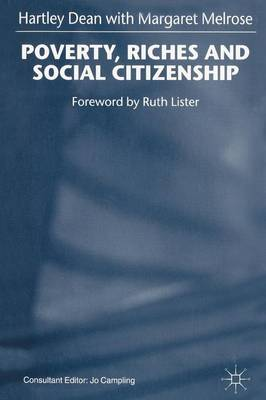 Poverty, Riches and Social Citizenship (Paperback)