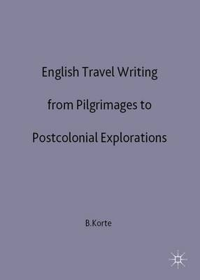English Travelogue: From Pilgrimage to Postcolonial (Hardback)