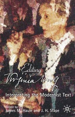 Virginia Woolf: Interpreting the Modernist Text (Hardback)