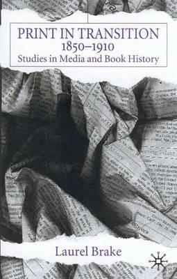 Print in Transition: Studies in Media and Book History (Hardback)