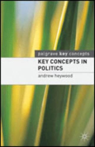 Key Concepts in Politics - Palgrave Key Concepts (Paperback)