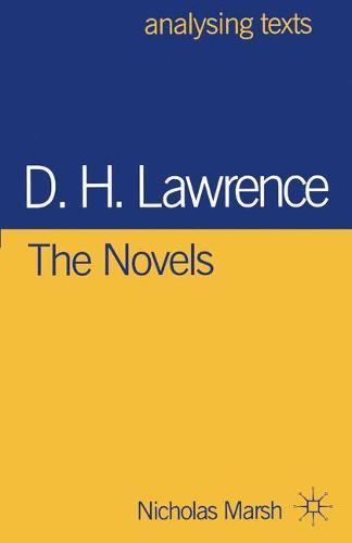 D.H. Lawrence: The Novels - Analysing Texts (Paperback)