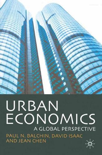 Urban Economics: A Global Perspective (Paperback)