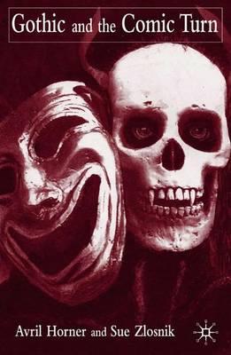 Gothic and the Comic Turn (Hardback)