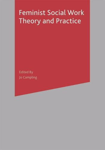 Feminist Social Work Theory and Practice (Paperback)