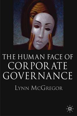 The Human Face of Corporate Governance (Hardback)