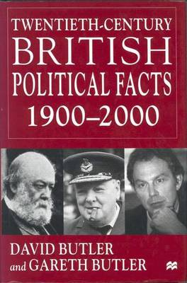 Twentieth Century British Political Facts 1900-2000 2000 (Hardback)