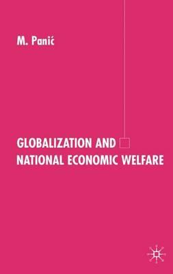 Globalization and National Economic Welfare (Hardback)