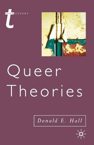 Queer Theories - Transitions (Hardback)