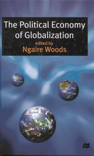 The Political Economy of Globalization (Paperback)