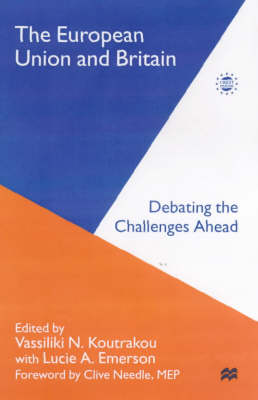 The European Union and Britain: Reflections on the 1998 British Presidency of the European Union (Hardback)