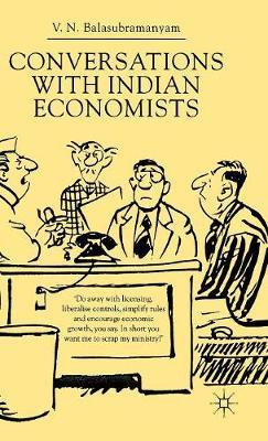 Conversations With Indian Economists (Hardback)