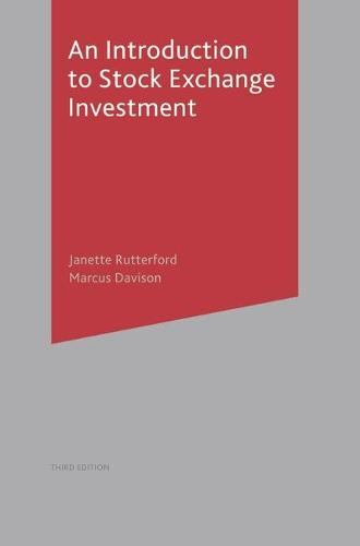 An Introduction to Stock Exchange Investment (Paperback)