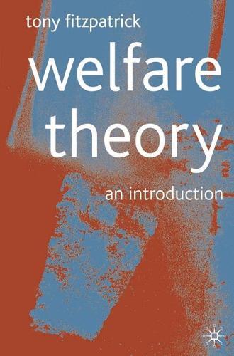 Welfare Theory: An Introduction (Hardback)