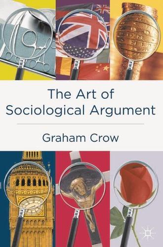 The Art of Sociological Argument (Hardback)