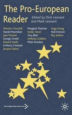 The Pro-European Reader (Hardback)