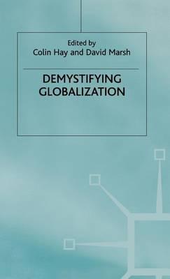 Demystifying Globalization - Globalization and Governance (Hardback)