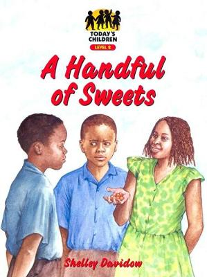 A Handful of Sweets: Level 2 - Today's children (Paperback)
