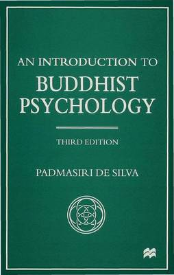 An Introduction to Buddhist Psychology - Library of Philosophy and Religion (Hardback)