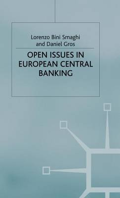 Open Issues in European Central Banking (Hardback)