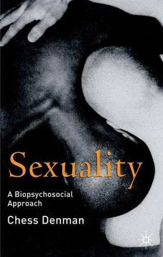 Sexuality: A Biopsychosocial Approach (Paperback)