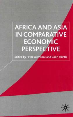 Africa and Asia in Comparative Economic Perspective (Hardback)