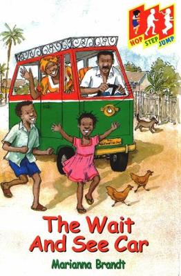 The Wait and See Car: Level 1 (Hop) - Hop, step, jump (Paperback)