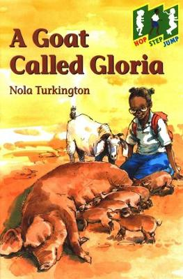 A Goat Called Gloria: Level 2 (Step) - Hop, step, jump (Paperback)