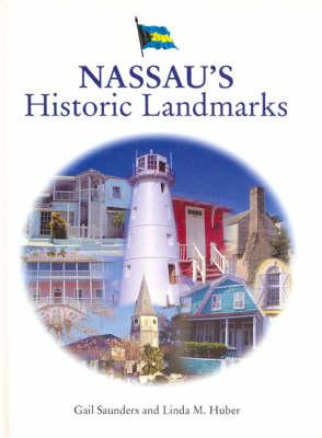 Nassau's Historic Landmarks (Paperback)