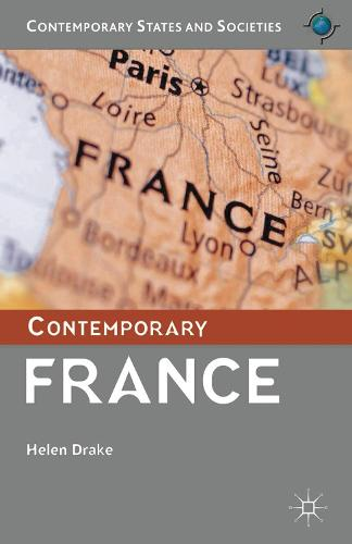 Contemporary France - Contemporary States and Societies (Hardback)
