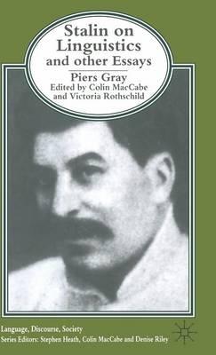 Stalin on Linguistics and Other Essays - Language, Discourse, Society (Hardback)