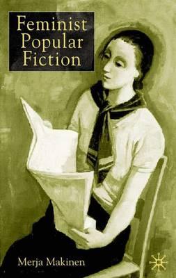 Feminist Popular Fiction (Hardback)