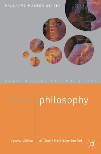 Mastering Philosophy - Palgrave Master Series (Paperback)