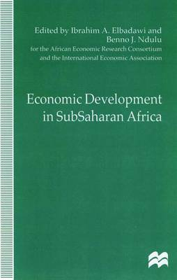 Economic Development in SubSaharan Africa: Proceedings of the Eleventh World Congress of the International Economic Association, Tunis - International Economic Association Series (Hardback)