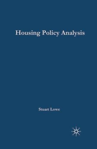 Housing Policy Analysis: British Housing in Culture and Comparative Context (Hardback)