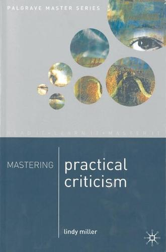 Mastering Practical Criticism - Palgrave Master Series (Paperback)