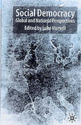 Social Democracy: Global and National Perspectives (Paperback)