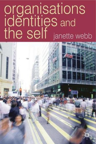 Organisations, Identities And The Self (Hardback)