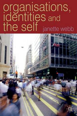 Organisations, Identities and the Self (Paperback)