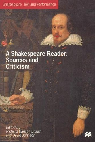 A Shakespeare Reader - Text and Performance (Hardback)